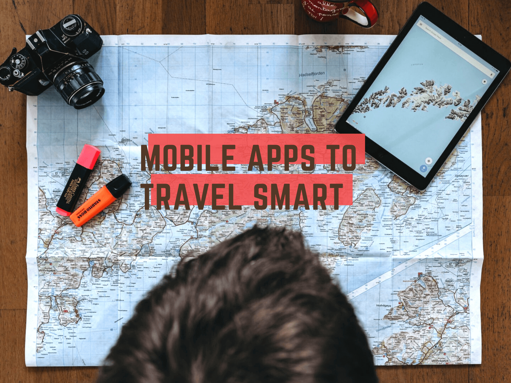 Mobile apps to travel smart