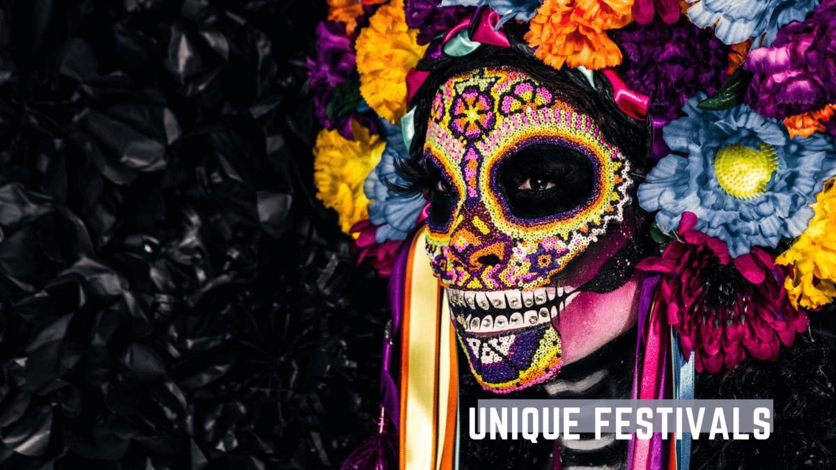 Unique festivals